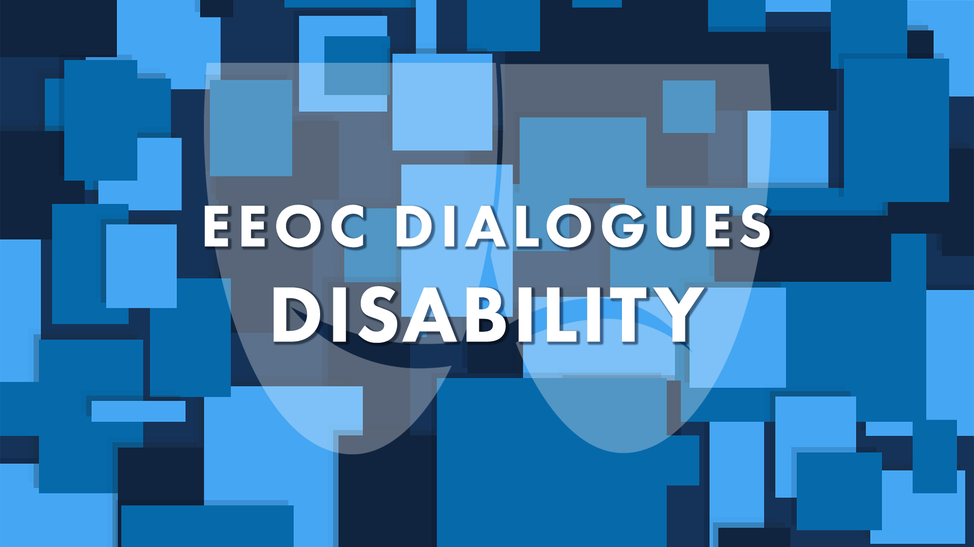 EEOC Dialogues: Disability